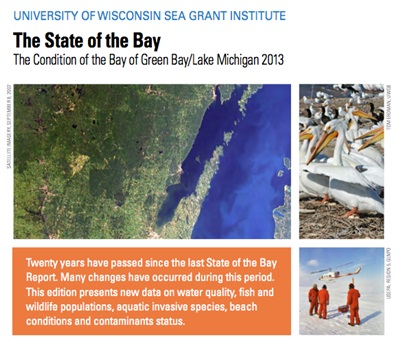 State of the Bay Report - 2013: The Condition of Green Bay